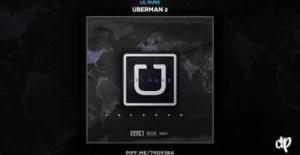 Uberman 2 BY Lil Duke